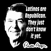 """Reagan Quote """"Latinos Are Republican"""""""