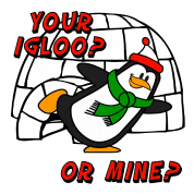 Your Igloo Or Mine Chilly Willy Penguin