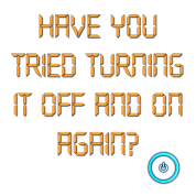 The IT Crowd Have You Tried Turning It Off And On