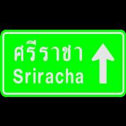 Sriracha, Thailand / Highway Road Traffic Sign