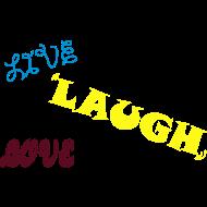 Design ~ Live Laugh Love