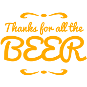 thanks for all the beer with decoration