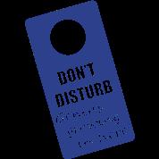 DON'T DISTURB!