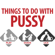 Things To Do With Pussy 4 (dd)++