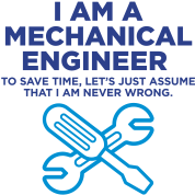 I Am A Mechanical Engineer 3 (2c)++