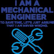 I Am A Mechanical Engineer 3 (2c)++