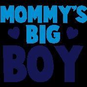 MOMMY's BIG boy blue