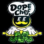 DOPE CHEF