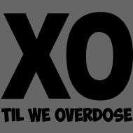 Design ~ XO Till we Overdose