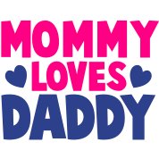 MOMMY LOVES DADDY parents shirt