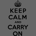 Keep Calm And Carry On - stayflyclothing.com