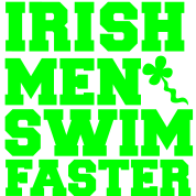 IRISH MEN SWIM FASTER with shamrock sperm St Patrick's day