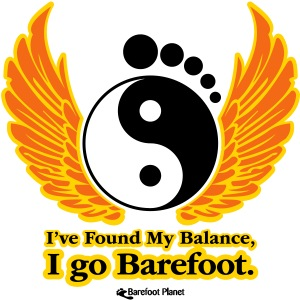 I've Found My Balance, I go Barefoot