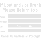 If Lost and / or Drunk Please Return to