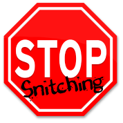 STOP Snitching