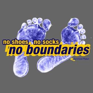 No Shoes, No Socks, No Boundaries