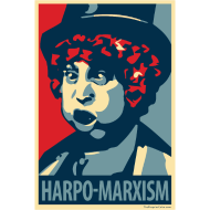 Design ~ Harpo Marxism: parody of Obama poster
