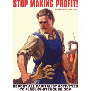 Stop Making Profit!