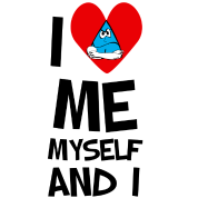 I Love Me myself and I