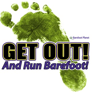 Get Out & Run Barefoot
