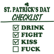 Goon - St. Patrick's Day Checklist (Dirty)