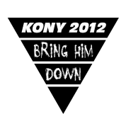 Kony 2012 Bring Him Down
