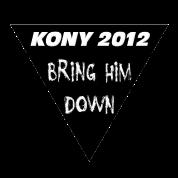 Kony 2012 Bring Him Down