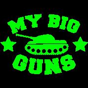 MY BIG GUNS Tank shirt
