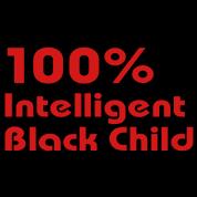 100% Intelligent Black Child 2
