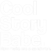 Cool Story Babe.  Now make me a sandwich.