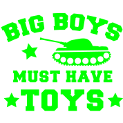 BIG BOYS MUST HAVE TOYS stars and a tank