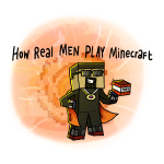 How REAL Men Play Minecraft