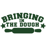 BRINGING IN THE DOUGH baking humour shirt