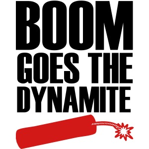 Boom Goes The Dynamite