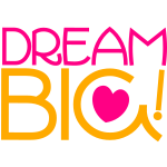 dream big! motivational shirt