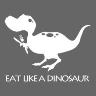 Design ~ eatlikeadinoblackshirt