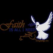 Faith is All I Need
