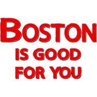 Design ~ Boston Is Good For You