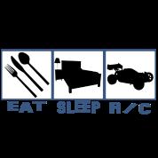 Eat sleep R/c car radio controlled cars