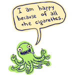 Ozzie the Chainsmoking Octopus