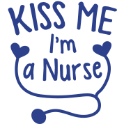 KISS ME I'm a NURSE! with love heart stethoscope