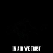 infamous - air we trust