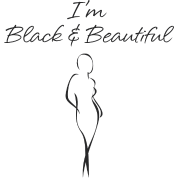 Black and Beautiful (in black)