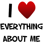 I Love Everything About Me