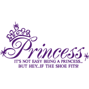 Princess It's not easy being a Princess