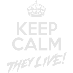 keep_calm_they_live