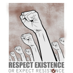 respect_existence_or_expect_resistance