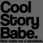 Cool Story Babe - stayflyclothing.com