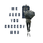 We Need You Raggedy Man - Doctor Who | Robot Plunger