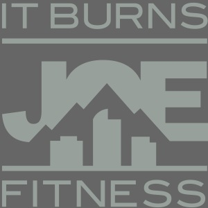 It Burns Joe Fitness